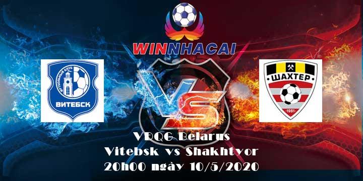 Vitebsk vs Shakhtyor