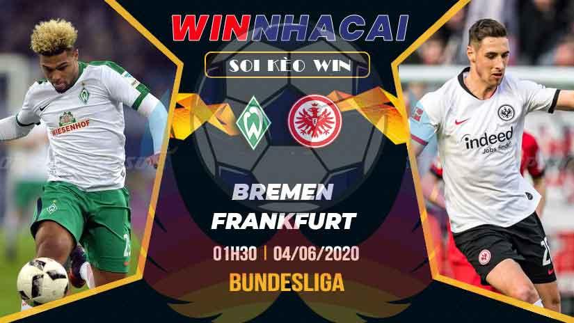 Soi kèo WIN 03/6/2020: Kèo Tài Xỉu hiệp một trận Bremen vs Eintracht Frankfurt